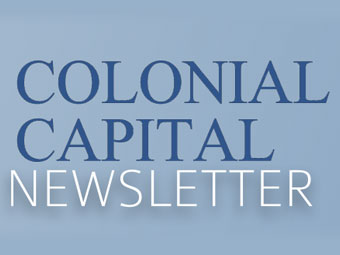 Company Newsletter: Colonial Capital
