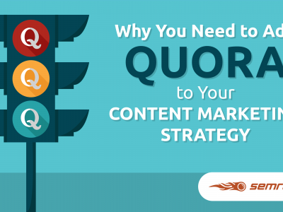 Why You Need to Add Quora to Your Content Marketing Strategy
